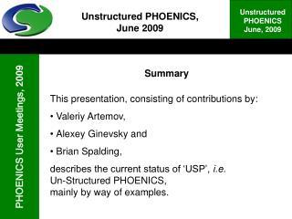 Unstructured PHOENICS, June 2009