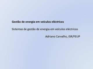 Gestão de energia em veículos eléctricos Sistemas de gestão de energia em veículos eléctricos