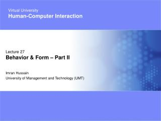 Imran Hussain University of Management and Technology (UMT)