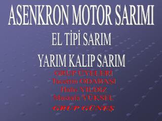 ASENKRON MOTOR SARIMI
