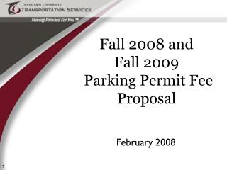 Fall 2008 and     Fall 2009  Parking Permit Fee Proposal