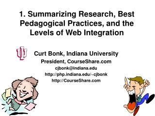 1. Summarizing Research, Best  Pedagogical Practices, and the Levels of Web Integration