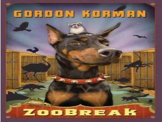 Zoobreak By Gordon Korman