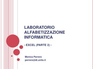 LABORATORIO ALFABETIZZAZIONE INFORMATICA - EXCEL (PARTE 2) -