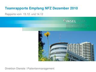 Teamrapporte Empfang  NFZ Dezember 2010