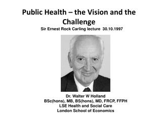 Public Health – the Vision and the Challenge