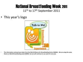 National Breastfeeding Week  2011 11 th  to 17 th  September 2011