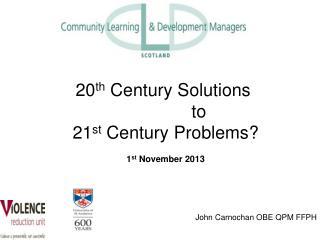 John Carnochan OBE QPM FFPH