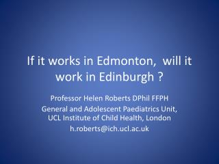 If it works in Edmonton,  will it work in Edinburgh ?