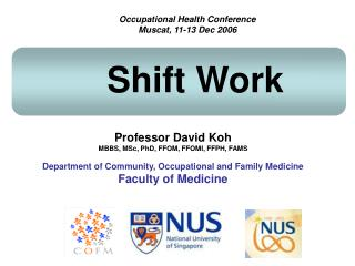 Professor David Koh MBBS, MSc, PhD, FFOM, FFOMI, FFPH, FAMS