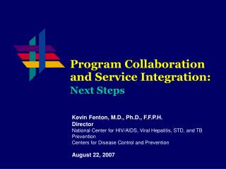 Program Collaboration  and Service Integration: Next Steps