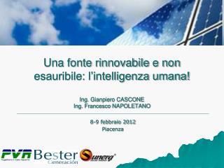 8-9 febbraio 2012  Piacenza