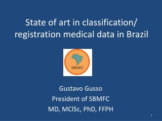 State of art in classification/ registration medical data in Brazil