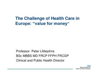 """The Challenge of Health Care in Europe: """"value for money """""""