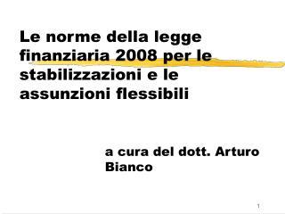 Le norme della legge finanziaria 2008 per le stabilizzazioni e le assunzioni flessibili