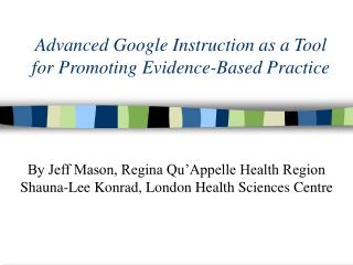 Advanced Google Instruction as a Tool for Promoting Evidence-Based Practice