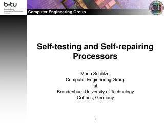 Self-testing and Self-repairing Processors