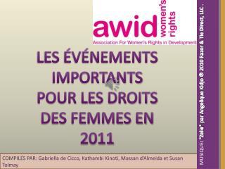 LES ÉVÉNEMENTS IMPORTANTS POUR LES DROITS DES FEMMES EN 2011