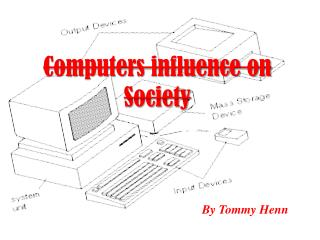 Computers influence on Society