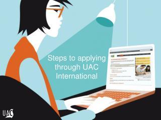 Steps to applying through UAC International