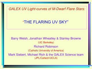 "GALEX UV Light-curves of M-Dwarf Flare Stars: 	     "" THE FLARING UV SKY"""