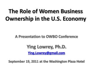 The Role of Women Business Ownership in the U.S. Economy
