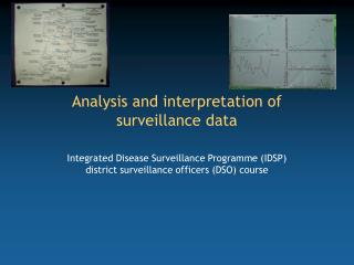 Analysis and interpretation of surveillance data