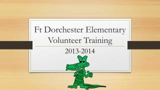 Ft Dorchester Elementary Volunteer Training