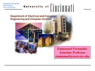 Emmanuel Fernandez Associate Professor emmanuel@ececs.uc