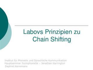 Labovs Prinzipien zu Chain Shifting
