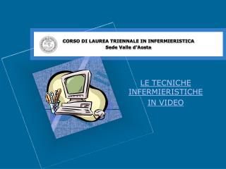 LE TECNICHE INFERMIERISTICHE IN VIDEO
