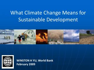 What Climate Change Means for Sustainable Development