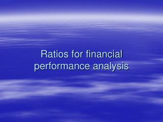 Ratios for financial performance analysis