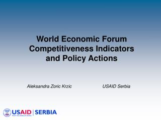World Economic Forum Competitiveness Indicators  and Policy Actions