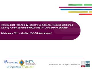 Irish Medical Technology Industry Compliance Training Workshop Jointly run by Eucomed