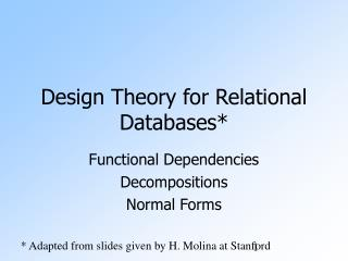 Design Theory for Relational Databases*