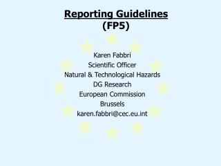 Reporting Guidelines (FP5)