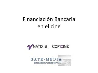 Financiación Bancaria en el cine