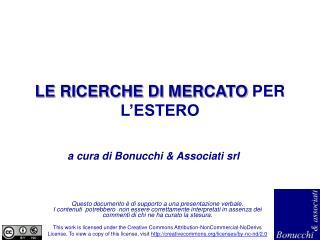 LE RICERCHE DI MERCATO  PER L'ESTERO