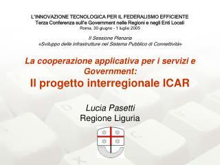 Il progetto interregionale ICAR