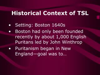 Historical Context of TSL