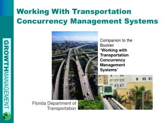 Working With Transportation Concurrency Management Systems