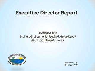 Budget Update Business/Environmental  Feedback Group  Report Sterling  Challenge Submittal