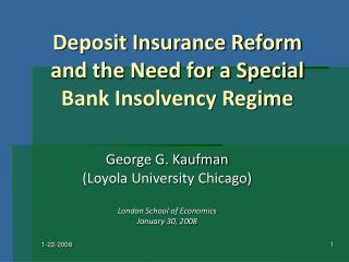 Deposit Insurance Reform and the Need for a Special Bank Insolvency Regime
