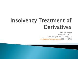 Insolvency Treatment of Derivatives
