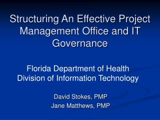 Structuring An Effective Project Management Office and IT Governance