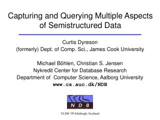 Capturing and Querying Multiple Aspects of Semistructured Data