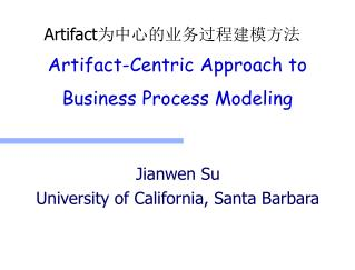 Artifact-Centric Approach to Business Process Modeling