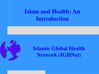 Islam and Health: An Introduction