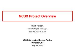 NCSX Project Overview